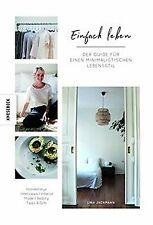 Einfach Leben: Der Guide für einen minimalistischen Lebe... | Buch | Zustand gut
