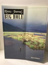 River Journal: Big Hole River Vol. 3 by Steve Probasco (1995, Paperback)