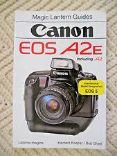 Canon A2E Magic Lantern Camera Book