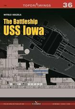 Kagero Topdrawings 36: The Battleship USS Iowa
