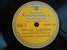 Rudolf Müller - Schumann: Kinderszenen: Part 3+4 - 3. Teil   Schellack 12'' VG+