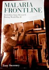 Aust WWII:  MALARIA FRONTLINE, ARMY RESEARCH by Tony Sweeney  Military/War s/c