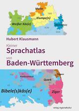 Kleiner Sprachatlas von Baden-Württemberg von Hubert Klausmann (2020, Gebundene Ausgabe)