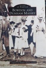 Images of England : Bowdon and Dunham Massey. Compiled by Bowdon History Society