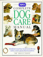 RSPCA Complete Dog Care Manual by Bruce Fogle (Hardback, 1993)