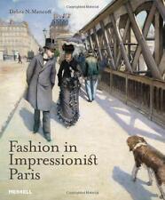 Fashion in Impressionist Paris New Book 9781858945828