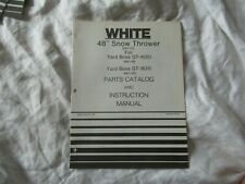 """White 48"""" snow thrower  operator's instruction manual and parts catalog"""