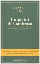 I NIPOTINI DI LOMBROSO LETTERA APERTA AI SETTENTRIONALI SPERLING&KUPFER (WA591)