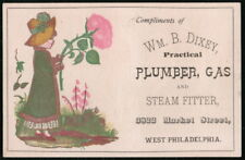 WM B DIXEY PLUMBER GAS STEAM FITTER Philadelphia PA Vintage Victorian Trade Card