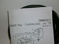 IMPIANTO ELETTRICO ELECTRICAL WIRING MOTO GUZZI CARDELLINO 73 + SCHEMA ELETTRICO