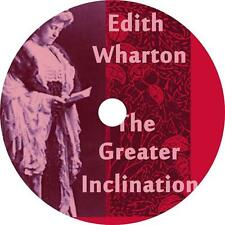 The Greater Inclination, Edith Wharton 8 Short Stories Audiobook on 6 Audio CDs