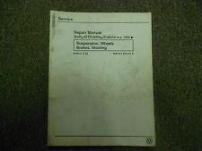 1993 94 95 96 97 VW GOLF GTI JETTA CABRIO Suspension Wheels Brakes Manual 113 A
