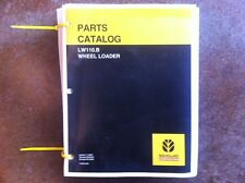 New Holland Wheel Loader LW110.B Complete Parts Manual