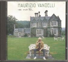 MAURIZIO VANDELLI - Se nei '90 - VASCO ROSSI CD 1990 MINT CONDITION