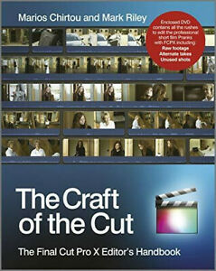The Craft of the Cut: The Final Cut Pro X Editor's Handbook Wiley Buch