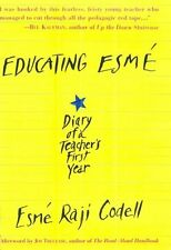 Educating Esm: Diary of a Teachers First Year by Esm Raji Codell