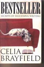 Bestseller: Secrets of Successful Writing by Celia Brayfield (Paperback, 1996)