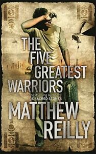 The Five Greatest Warriors (Jack West Series) by Reilly, Matthew Hardback Book