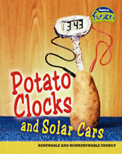 Potato Clocks and Solar Cars (Fusion: Physical Processes and Materials) (Raintre