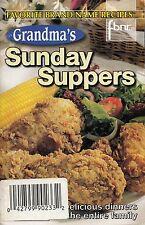 GRANDMA'S SUNDAY SUPPERS FAVORITE BRAND NAME RECIPES COOKBOOK COOKIES, CAKES YUM
