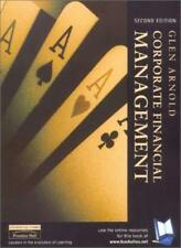 Corporate Financial Management, 2nd Ed. By Glen Arnold