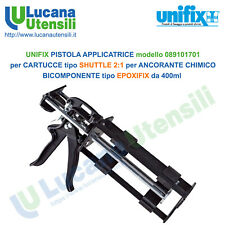 UNIFIX PISTOLA modello 089101701 per ANCORANTE CHIMICO EPOXIFIX 400ml SHUTTLE