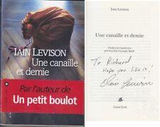 C1 Iain LEVISON - UNE CANAILLE ET DEMIE Envoi DEDICACE Signed DOG EATS DOG