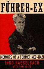 Führer-Ex: Memoirs of a Former Neo-Nazi