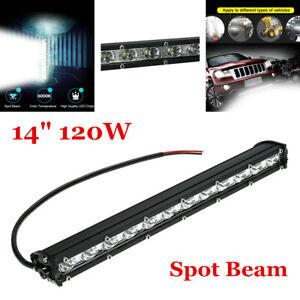 14inch 12V Slim 6500K 120W CREE LED Work Light Bar Spot Beam Fits Car ATV 4WD