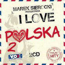 Marek sierocki przedstawia: I LOVE POLSKA 2 (CD 2 Disc) 2016 NEU