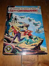 Aventures de MARTIN LE MALIN No.9 BD French Comic Mulder Ile des contrebandiers