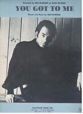 "NEIL DIAMOND ""YOU GOT TO ME"" PIANO/VOCAL/GUITAR SHEET MUSIC-1967-RARE-NEW-MINT!!"