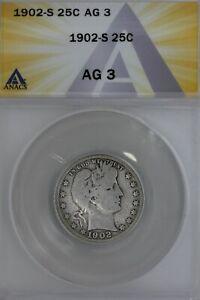 1902-S  .25  ANACS  AG 3  Barber Quarter, Liberty Head Quarter, Barber 25c,