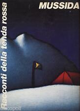 FRANCO MUSSIDA - Racconti della tenda rossa - LIBRO SPARTITO 1991 USATO BUONE