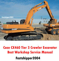 Case CX460 Tier 3 Crawler Excavator Repair Workshop Service Manual Fast  PDF CD