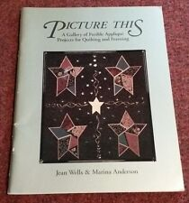 PICTURE THIS A Gallery of Fusible Applique BOOK (HEART, SANTA, CHRISTMAS) Quilts