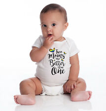 Two Moms are better than One/ Bodysuit s and Youth Sizes