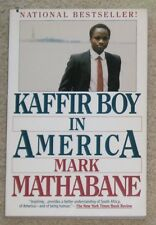 Kaffir Boy In America by Mark Mathabane - soft cover