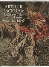 Arthur Rackham's Color Illustrations for Wagner's Ring - 1979 Dover Publications
