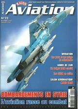 RAIDS AVIATION N° 22 / BOMBARDEMENTS EN SYRIE : L'AVIATION RUSSE AU COMBAT