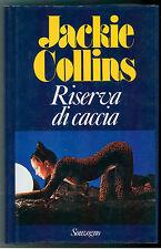 COLLINS JACKIE RISERVA DI CACCIA SONZOGNO 1984 I° ED. NARRATIVA