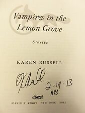 "Vampires in the Lemon Grove Karen Russell ""Signed Dated & NYC"" 2013 HB 1ST/1ST"