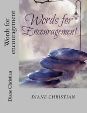 Words for Encouragement by diane christian (2015, Paperback)