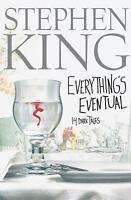 Everything's Eventual : 14 Dark Tales by Stephen King