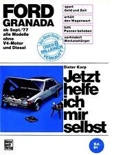 Ford Granada Jetzt helfe ich mir selbst Reparaturanleitung Reparaturbuch Buch