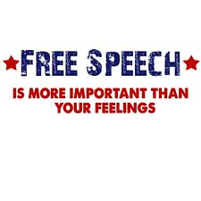 Anti Liberal  FREE SPEECH MORE IMPORTANT FEELINGS  Conservative Political Shirt
