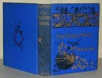 The Girls Own Annual - Hardback - 1885  ( Oct 4th 1884 to Sept 26th 1885)