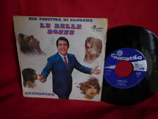 ROBERTINO Le belle donne 45rpm 7' + PS 1969 ITALY MINT- SANREMO 1969