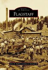 Images of America Flagstaff by John G. DeGraff III and James E. Babbitt Book AZ