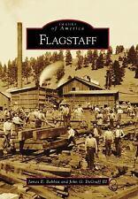 Images of America Flagstaff by John G. DeGraff III and James E. Babbitt Book AZ